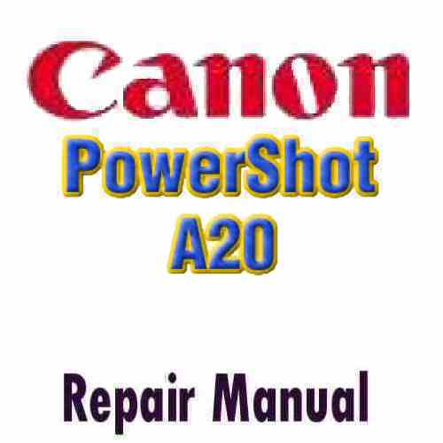 Canon PowerShot A20 Service Manual PDF