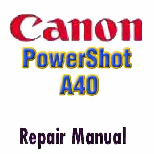 Canon PowerShot A40 Service Manual PDF