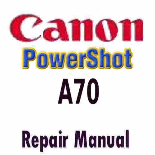 Canon PowerShot A70 Service Manual PDF