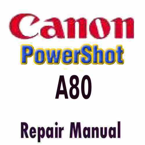 Canon PowerShot A80 Service Manual PDF
