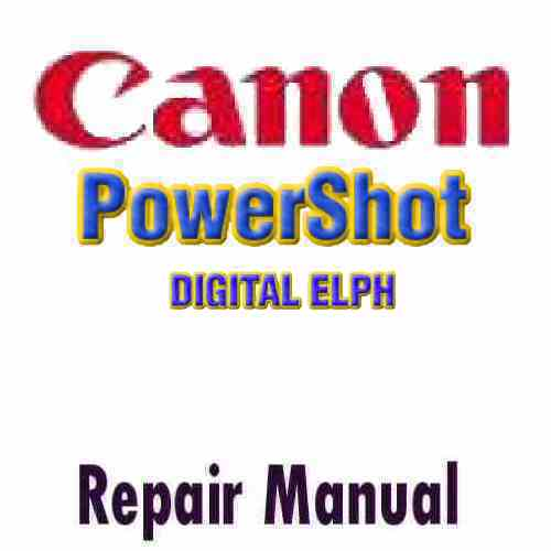 Canon PowerShot Digital ELPH Service Manual PDF