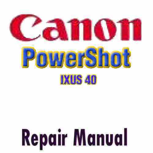 Canon PowerShot Digital IXUS 40 Service Manual PDF