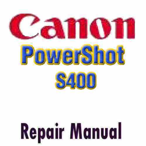 Canon PowerShot Digital S400 Service Manual PDF