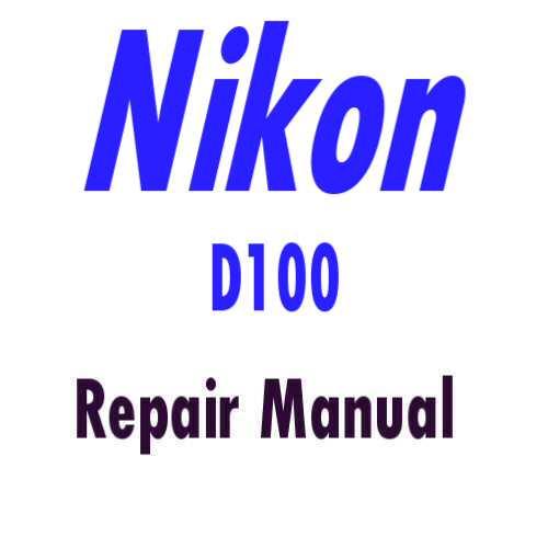 nikon d100 service repair manual parts list catalog rh digitalrepairmanuals info Nikon D40 Nikon D7000