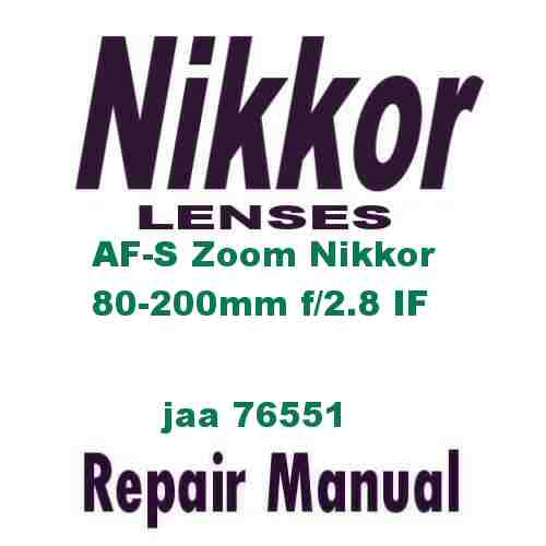 Nikkor Lens AF-S Zoom 80-200mm f/2.8 D IF