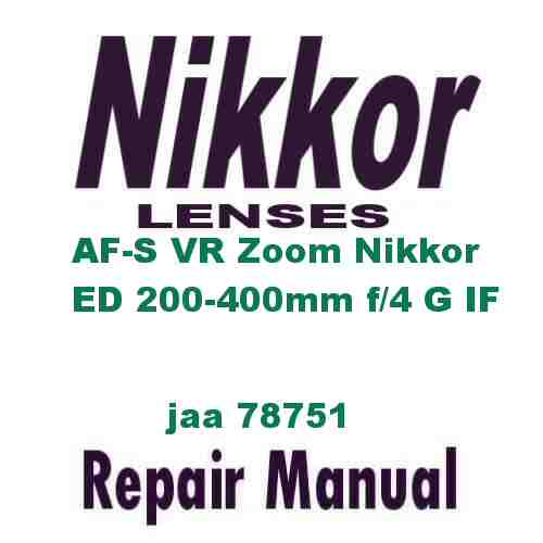 Nikkor Lens AF-S VR Zoom ED 200-400mm f/4 G IF