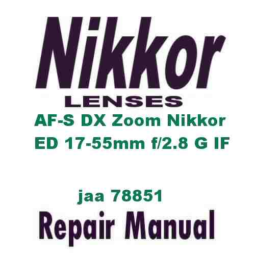 Nikkor Lens AF-S DX Zoom 17-55mm f/2.8 G IF