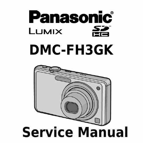 Panasonic Camera Service Manual FH3GK