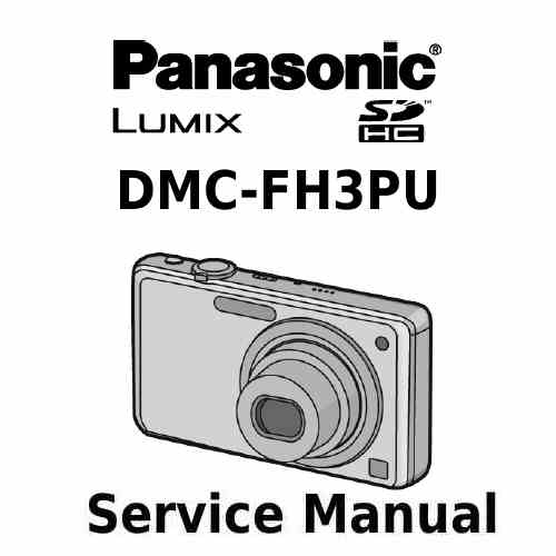 Panasonic Camera Service Manual FH3PU