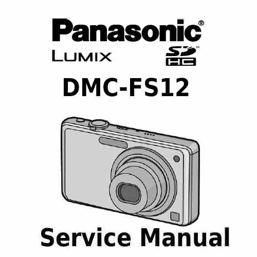 Panasonic Camera Service Manual FS12