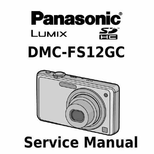 Panasonic Camera Service Manual FS12GC
