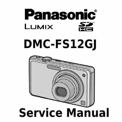 Panasonic Camera Service Manual FS12GJ