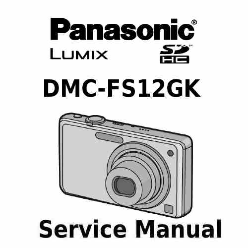 Panasonic Camera Service Manual FS12GK