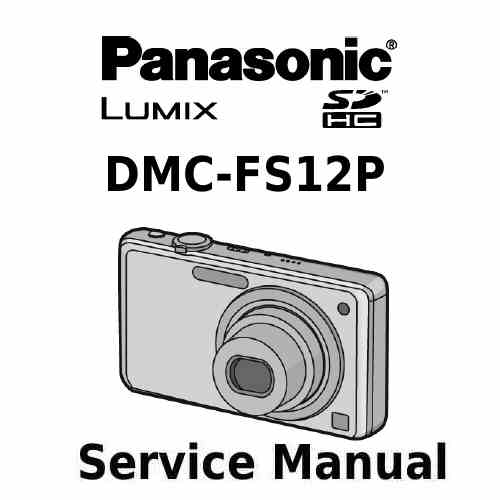 Panasonic Camera Service Manual FS12P