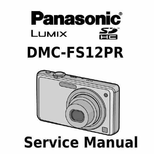Panasonic Camera Service Manual FS12PR