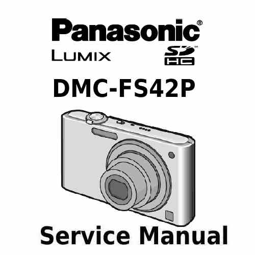 Panasonic Camera Service Manual FS42P