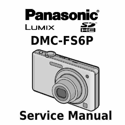 Panasonic Camera Service Manual FS6P