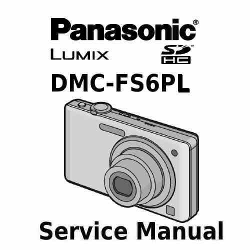 Panasonic Camera Service Manual FS6PL