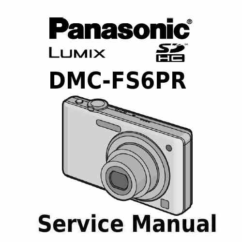 Panasonic Camera Service Manual FS6PR