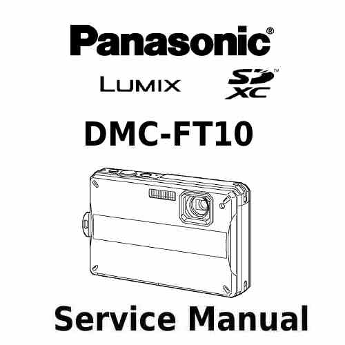Panasonic Camera Service Manual FT10EE