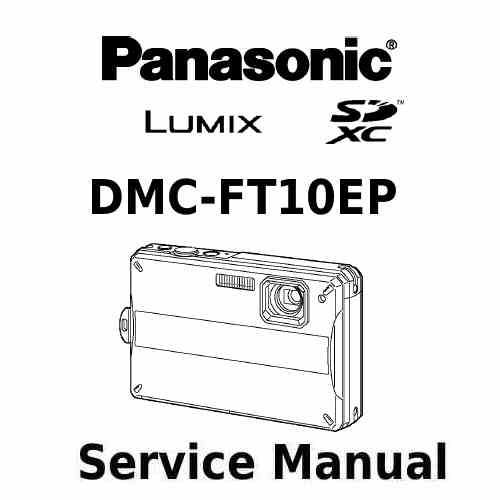 Panasonic Camera Service Manual FT10EP