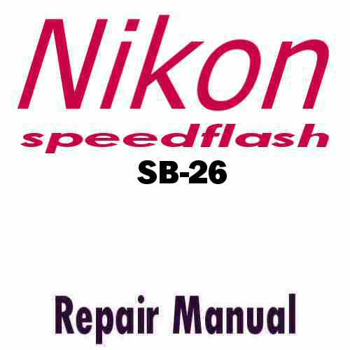 Nikon Speedflash SB-26 Service Manual PDF