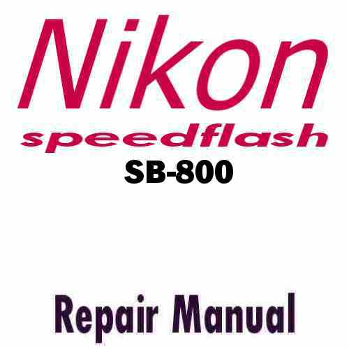 Nikon Speedflash SB-800 Service Manual PDF