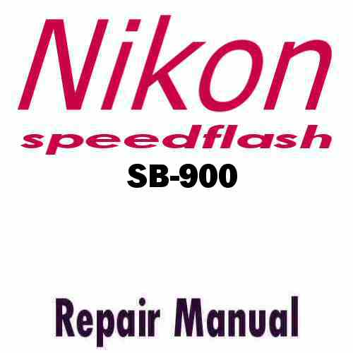 Nikon Speedflash SB-900 Service Manual PDF