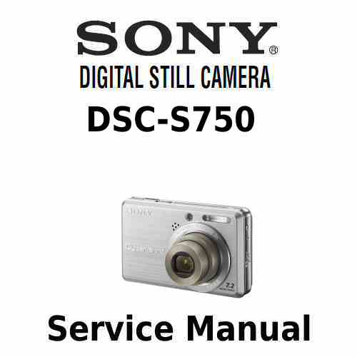 sony cyber shot dsc s750 service manual repair guide rh digitalrepairmanuals info sony cyber shot dsc-s750 manual pdf sony cyber-shot dsc-s750 digital camera manual