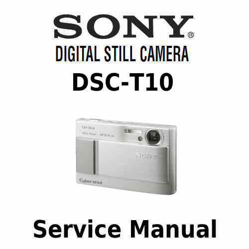 sony cyber shot dsc t10 service  u0026 repair manual download